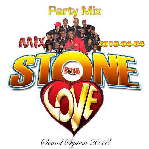 STONE LOVE PARTY MIX 2018 1