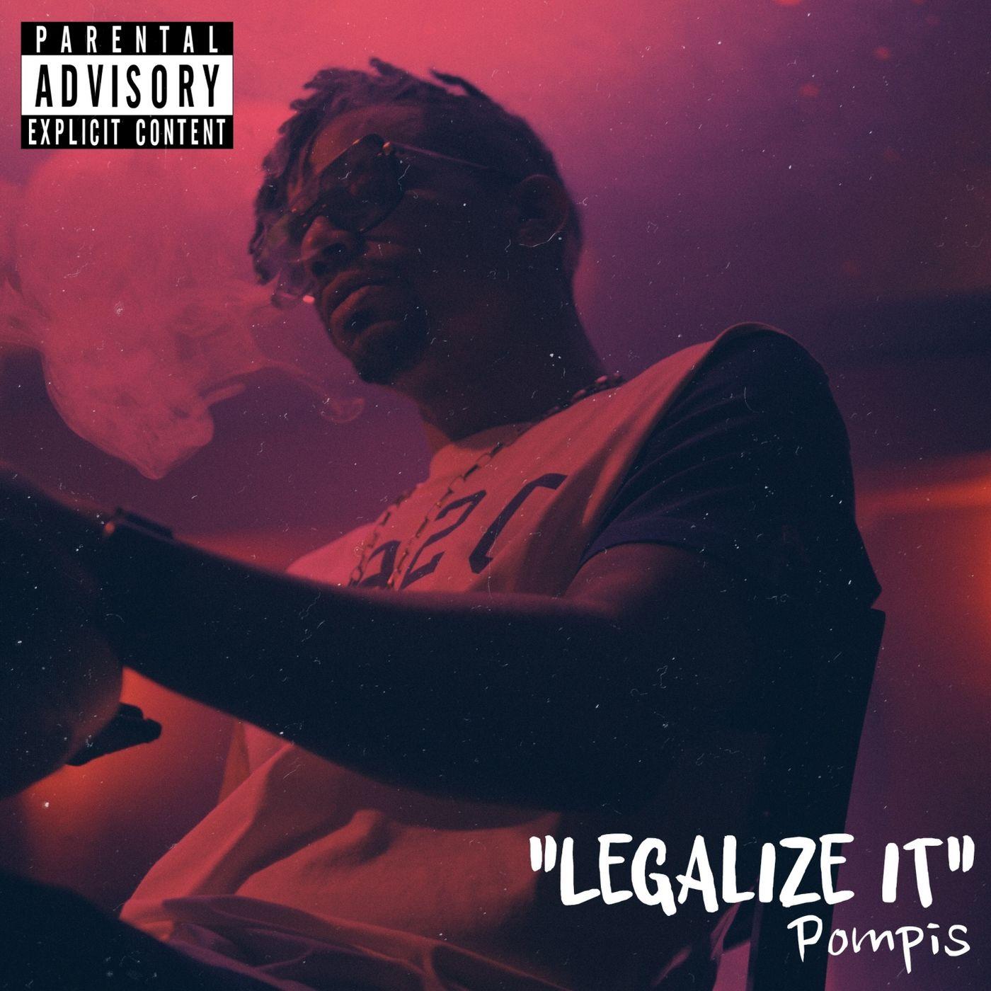 POMPIS - LEGALIZE IT 1