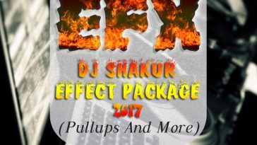 DJ SHAKUR - EFFECT PACKAGE (PULLUPS AND MORE) (EFX 2017) 6