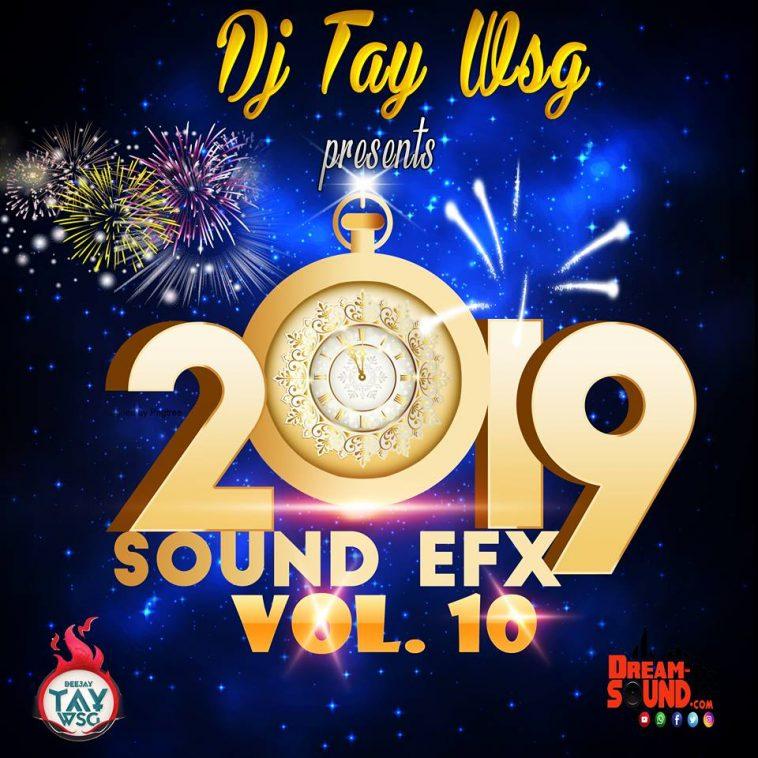 DJ TAY WSG - SOUND EFX PACK VOL. 10 (EFX 2019) 1