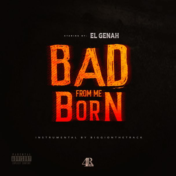 EL GENAH - BAD FROM MI BORN 2