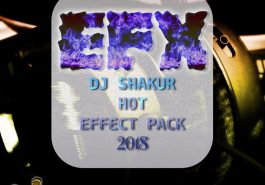 DJ SHAKUR - HOT EFFECT PACK 2018 (EFX 2017) 5