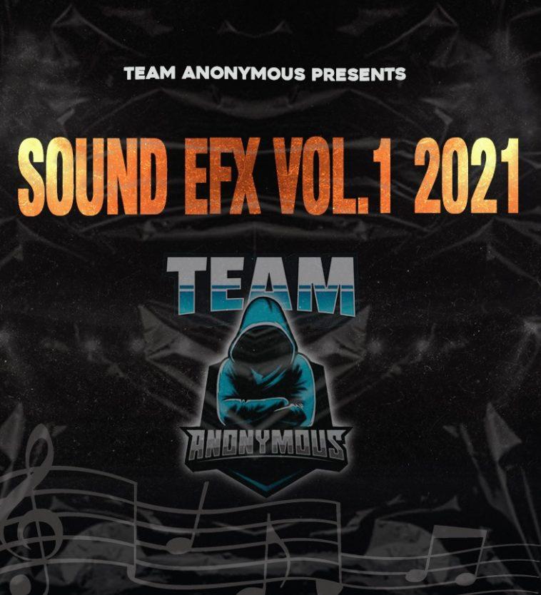 TEAM ANONYMOUS - SOUND EFX PACK 01 (EFX 2021) 1