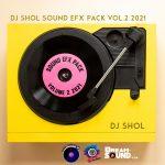 DJ SHOL - SOUND EFX PACK 02 (EFX 2021) 6
