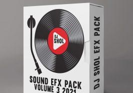 DJ SHOL - SOUND EFX PACK 03 (EFX 2021) 2